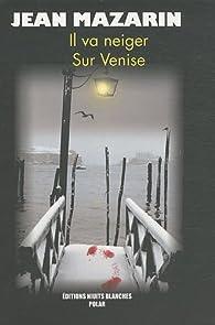 Il va neiger sur Venise par René-Charles Rey