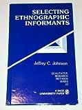 Selecting Ethnographic Informants 9780803935860