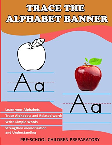 Trace the Alphabet Banner (Preschool (Alphabet Worksheets Children)