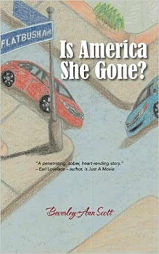 Image result for Is America She Gone? beverley-ann scott