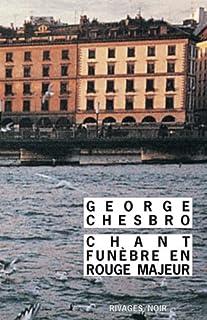 Chant funèbre en rouge majeur, Chesbro, George