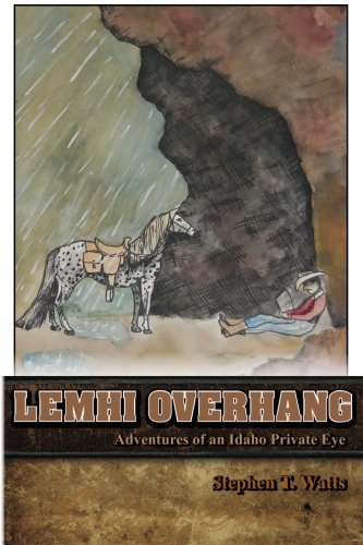 Lemhi Overhang: Adventures of an Idaho Private Eye ebook