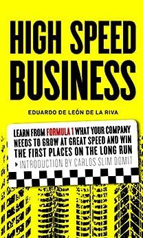 High Speed Business (English Edition) de [De León De la Riva, Eduardo]