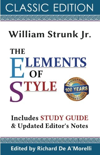 The Elements of Style (Classic Edition, 2017) (Elements Of Technical Writing)