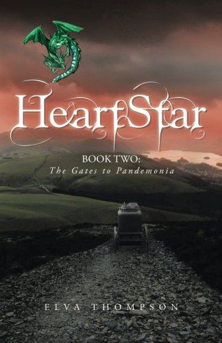 Read Online HeartStar: Book Two: The Gates to Pandemonia PDF