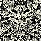 Cornerstone by Arctic Monkeys