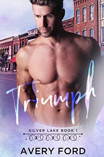 Triumph (Silver Lake  Book 1)