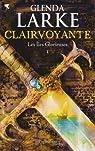 Les Iles Glorieuses, Tome 1 : Clairvoyante par Larke