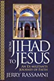 From Jihad to Jesus, Jerry Rassamni, 0899570917