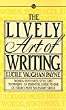 The Lively Art of Writing (Mentor Series)  by Lucile Vaughan Payne