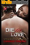 Die for Love (The Calling is Reborn Vampire Novels Book 15)