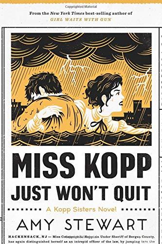 Image of Miss Kopp Just Won't Quit (A Kopp Sisters Novel)