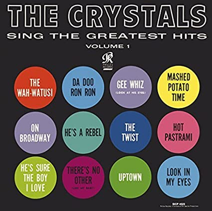 Crystals Sing the Greatest Hits by CRYSTALS (2013-05-03)