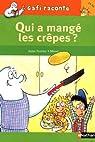 Gafi raconte, Tome 26 : Qui a mangé les crêpes ? par Ferrier