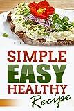 Recipe: Simple Easy Healthy Recipe