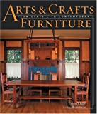 Arts and Crafts Furniture, Kevin P. Rodel and Jonathan Binzen, 1561583596