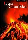Explore Costa Rica by Harry S. Pariser (1999-09-01)
