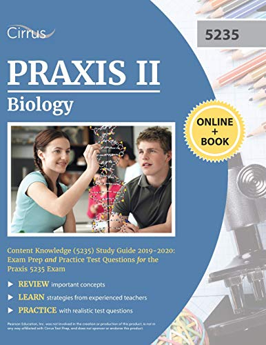 Pdf Test Preparation Praxis II Biology Content Knowledge (5235) Study Guide 2019-2020: Exam Prep and Practice Test Questions for the Praxis 5235 Exam