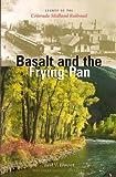 Basalt and the Frying Pan, Earl V. Elmont, 1882426169