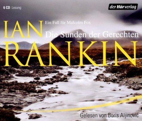 Ian Rankin - Die Sünden der Gerechten (Malcolm Fox 2)