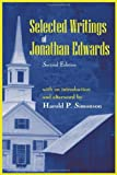 Selected Writings of Jonathan Edwards, Edwards, Jonathan, 1577663314