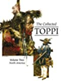 The Collected Toppi 2: North America