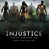 Injustice: Gods Among Us - Original Video Game Score by Various