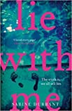 img - for [By Sabine Durrant ] Lie With Me: The Sunday Times bestseller (Paperback) 2016 by Sabine Durrant (Author) [1863] book / textbook / text book