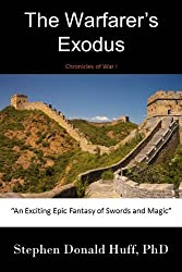 Chronicles of War I - The Warfarer's Exodus