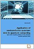 Application of Semiconductor Quantum Dots in Quantum Computing, Fabio Baruffa, 3639346505