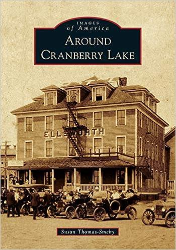 Around Cranberry Lake (Images of America): Susan Thomas-Smeby