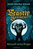 img - for Werewolf versus Dragon (An Awfully Beastly Business) book / textbook / text book