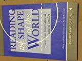 img - for Reading The Shape Of The World: Toward An International Cultural Studies (Politics and Culture, 4) book / textbook / text book