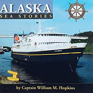 Alaska Sea Stories - Five Volume Set Audiobook