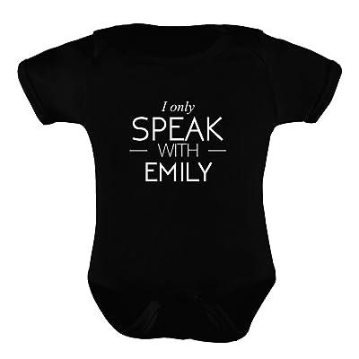 Idakoos I only speak with Emily - Prénoms Féminins - Barboteuse