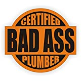 Bad Ass Plumber Hard Hat Sticker / Helmet Decal Label Lunch Tool Box Pipe Liner