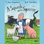 A Squash and a Squeeze | Julia Donaldson