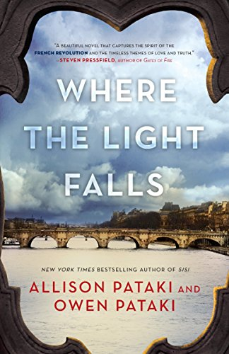 Where the Light Falls: A Novel of the French Revolution by Dial Press Trade Paperback