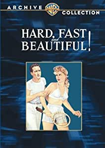 Hard, Fast & Beautiful