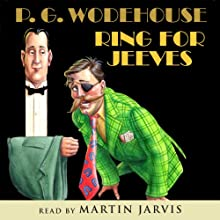 Ring for Jeeves Audiobook by P. G. Wodehouse Narrated by Martin Jarvis