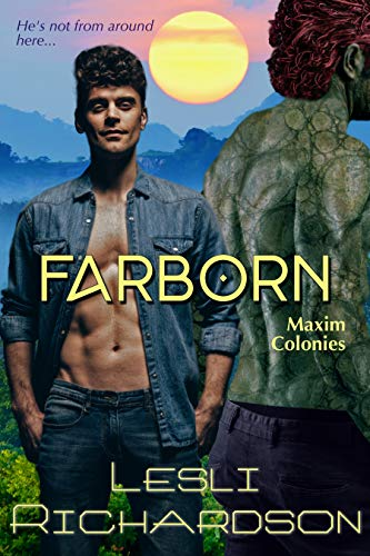 Farborn (Maxim Colonies Book 2)