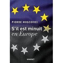 S'il est minuit en Europe (Documents Français) (French Edition)