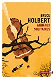 Animaux solitaires (Noire) (French Edition)