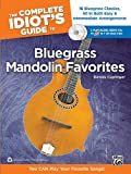 The Complete Idiot's Guide to Bluegrass Mandolin Favorites, Dennis Caplinger, 073906827X
