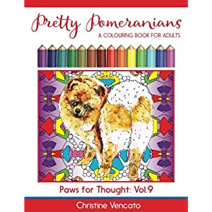 Pretty Pomeranians: A Pom Pom Dog Colouring Book for Adults (Paws for Thought) (Volume 9) 4