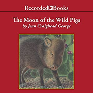 The Moon of the Wild Pigs Audiobook