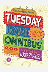 The New York Times Tuesday Crossword Puzzle Omnibus: 200 Easy Puzzles from the Pages of The New York Times Paperback