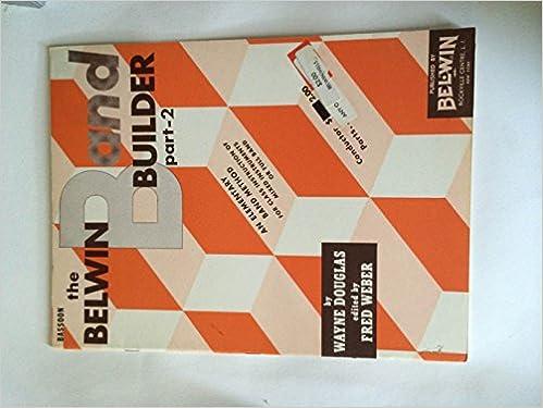Book downloading portal The Belwin Band Builder Part 2 for Bassoon PDF ePub MOBI by Wayne Douglas
