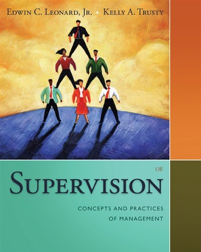 1285866371 - Supervision: Concepts and Practices of Management