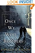 #9: Once We Were Brothers: A Novel (Liam Taggart and Catherine Lockhart)